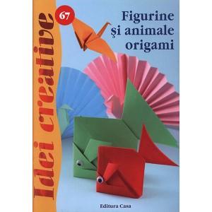 Seria Idei Creative - Figurine si animale origami