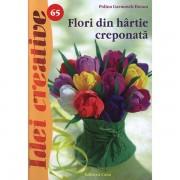 Seria Idei Creative - Flori din hartie creponata