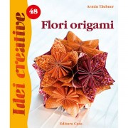 Seria Idei Creative - Flori origami