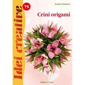 Seria Idei Creative - Crini origami