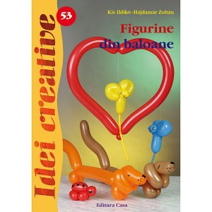 Seria Idei Creative - Figurine din baloane